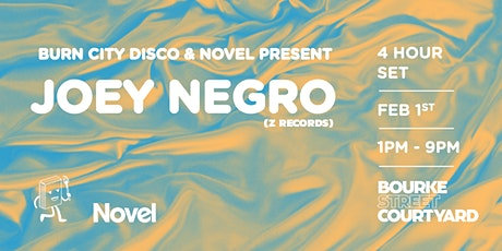 Burn City Disco & Novel Present Joey Negro (4hrs) tickets