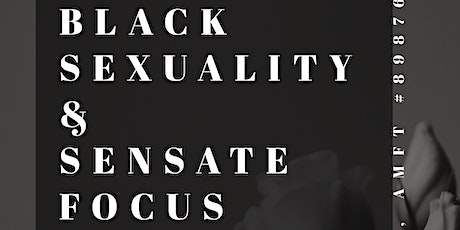 Black Sexuality and Sensate Focus: A Mindful Touch tickets