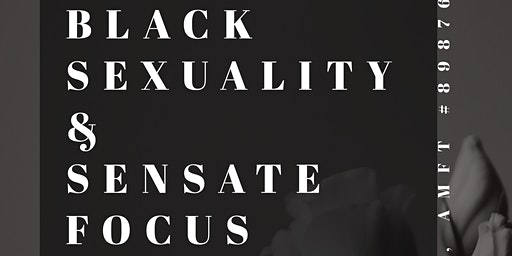 Black Sexuality and Sensate Focus: A Mindful Touch