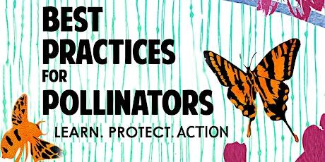 Volunteers for Best Practices for Pollinators Summit 2020 tickets