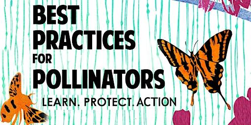 Volunteers for Best Practices for Pollinators Summit 2020