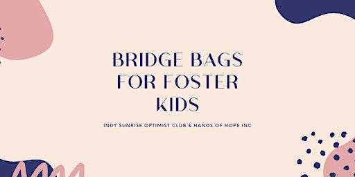 Volunteer & Drinks:  Bridge Bags for Foster Kids