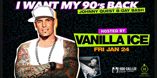 I Want My 90's Back w/Vanilla Ice