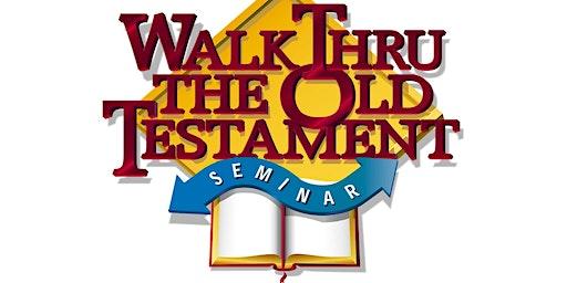 Walk Thru the Old Testament