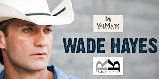 Wade Hayes (full band)