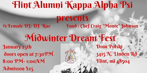 Flint Alumni Chapter- Kappa Alpha Psi Midwinter Dream Fest