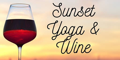 Sunset Hilltop Yoga & Wine