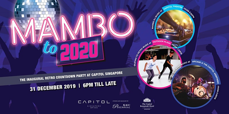 Mambo to 2020 at Capitol Singapore