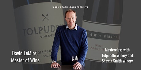 Master of Wine: David LeMire, Featuring Tolpuddle/Shaw+Smith tickets