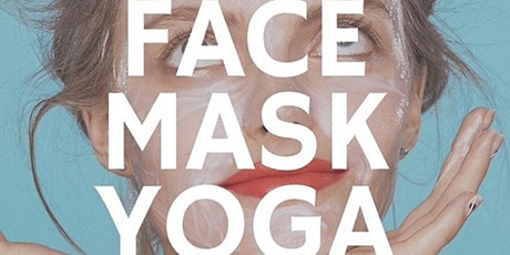 "Therapeutic ""Face Mask"" Yoga! tickets"