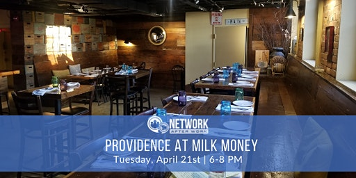 Network After Work Providence at Milk Money