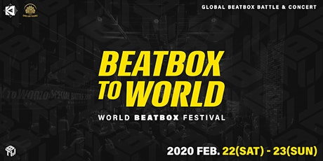 Beatbox To World 2020 : 비트박스 투 월드 tickets
