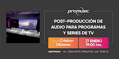 Post-Producción de audio para programas y series de TV