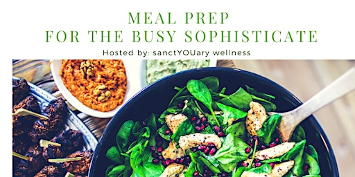 Meal Prep for the Busy Sophisticate
