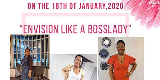 Envision Like A Bosslady