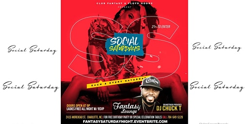 Social Saturday @ Fantasy Lounge RSVP Guest list