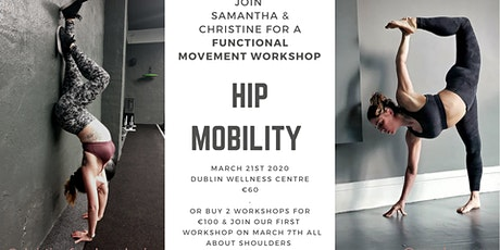 Hip Mobility - A Functional Movement Workshop tickets