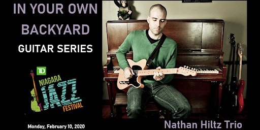 """In Your Own Backyard"" Guitar Series, Part One: Nathan Hiltz"