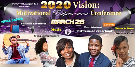 2020 Vision: Motivational Business Empowerment Conference  tickets