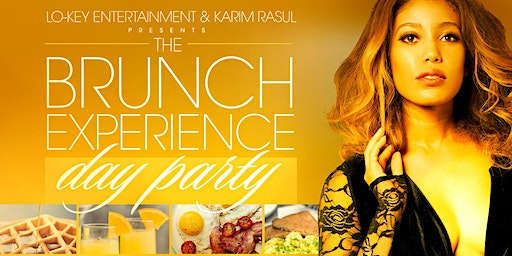 The Brunch Experience & Day Party