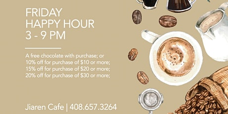 Friday Jiaren Cafe Happy Hour! tickets