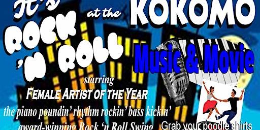 """""""It's Rock 'n Roll @ the Kokomo"""" starring the Queen of Swing Kelli Grant"""