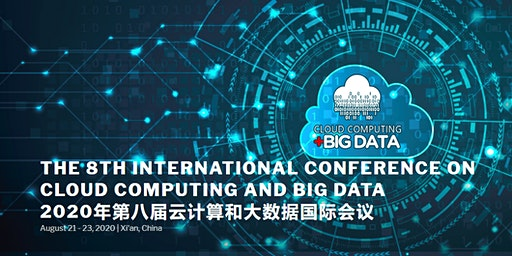 The 8th International Conference on Cloud Computing and Big Data (CCBD 2020)