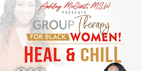 Heal and Chill Sis Therapy for Black Women tickets