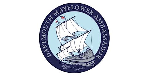 Dartmouth Mayflower 400 ~ Mayflower Ambassador