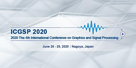 The 4th International Conference on Graphics and Signal Processing (ICGSP 2020) tickets