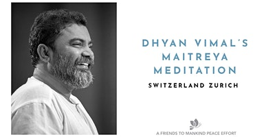 Maitreya Meditation - Zurich