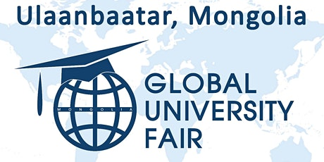 Global University Fair - Spring 2020, Mongolia tickets