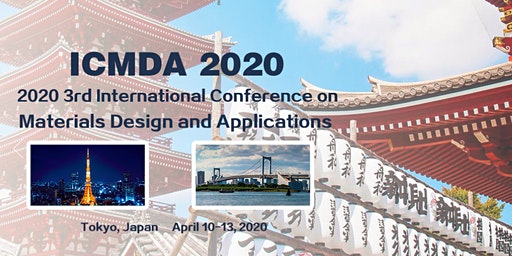 2020 3rd International Conference on Materials Design and Applications (ICMDA 2020)