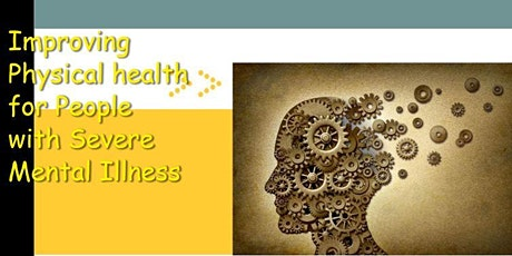 Improving Physical Health for People with Severe Mental Illness - Training tickets