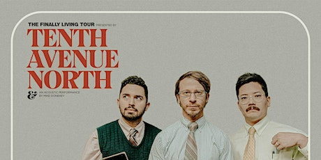 Tenth Avenue North - The Finally Living Tour tickets