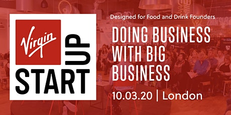 Doing Business with Big Business : Food & Drink Special tickets