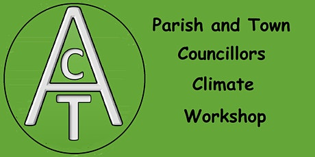 ACT Parish and Town Councillors Climate Workshop tickets