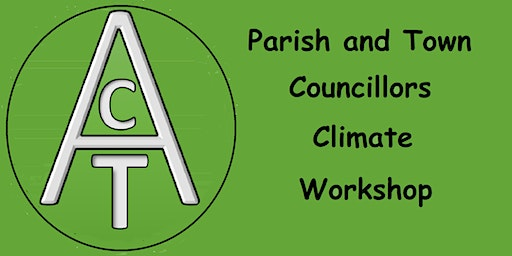 ACT Parish and Town Councillors Climate Workshop