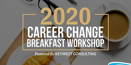 2020 Career Change Breakfast Workshop tickets