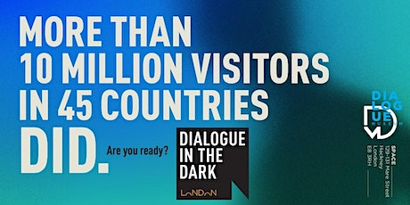 Dialogue in the Dark | February tickets