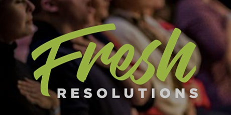 Fresh Resolutions, May 2020 tickets