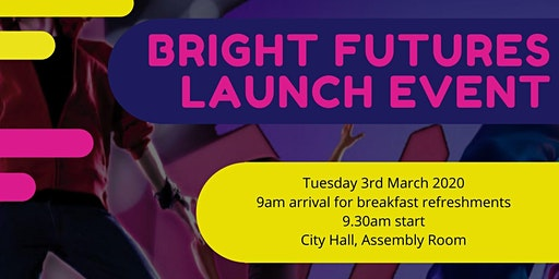 Bright Futures Launch Event