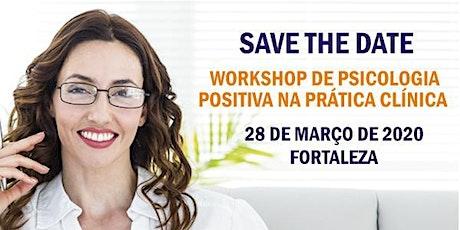 Workshop Psicologia Positiva na Prática Clínica ingressos