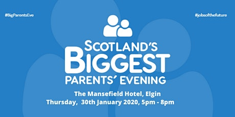 Scotland's Biggest Parents' Evening 2020 in Moray tickets