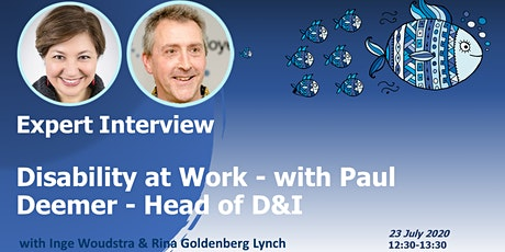 D&I EXPERT INTERVIEW: Disability at Work - with Paul Deemer, Head of D&I tickets