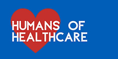 Humans of Healthcare #1: Creating a community for healthcare professionals tickets