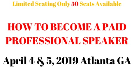 Speaking For Newbies Discover how To Get Paid As A Speaker tickets
