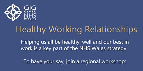 NHS Wales Healthy Working Relationships - Testing the Approach tickets