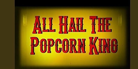 LA Premiere of All Hail the Popcorn King: Joe R Lansdale Documentary tickets