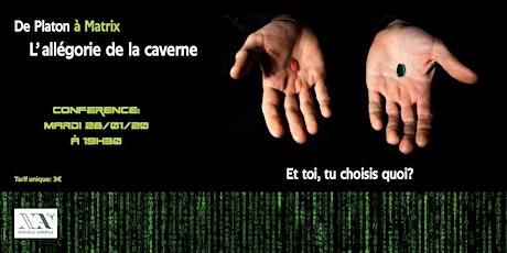 """De Platon à Matrix - Etre acteur de sa vie  """"L'allégorie de la caverne"""" billets"""